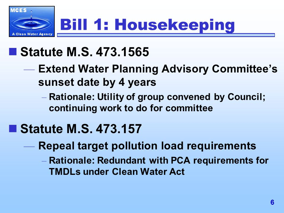 6 Bill 1: Housekeeping Statute M.S.