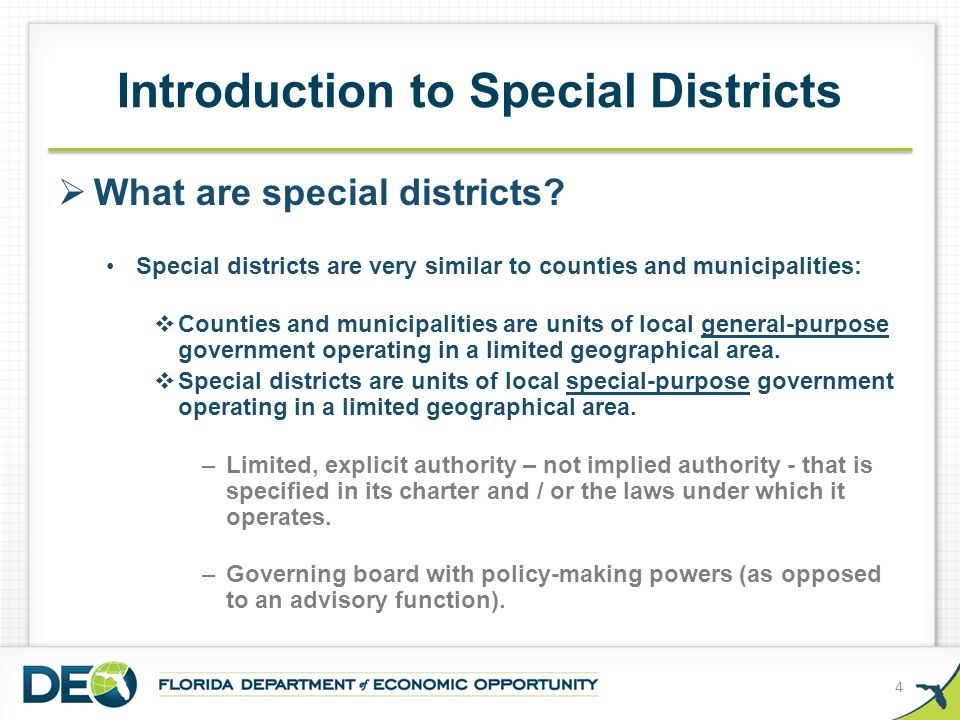  Special districts are not: School Districts Community College Districts Municipal Service Taxing or Benefit Units (MSTU / MSBU) Seminole and Miccosukee Tribe Special Improvement Districts Boards providing electrical services that are political subdivisions of a municipality or part of a municipality Introduction to Special Districts 5