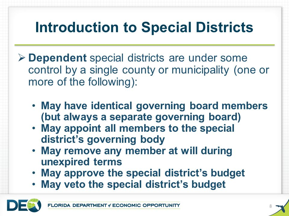  Special districts can provide for a governing board of appointed or elected members who have the expertise to govern the special district's specialized function.