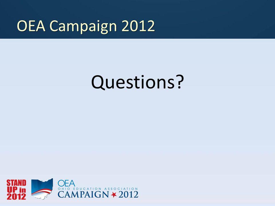 OEA Campaign 2012 Questions