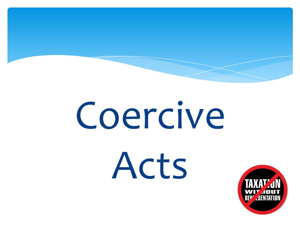 Coercive Acts