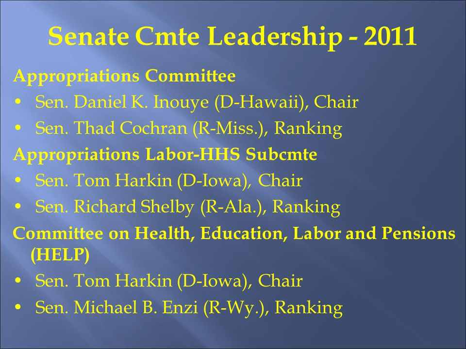 Senate Cmte Leadership - 2011 Appropriations Committee Sen.
