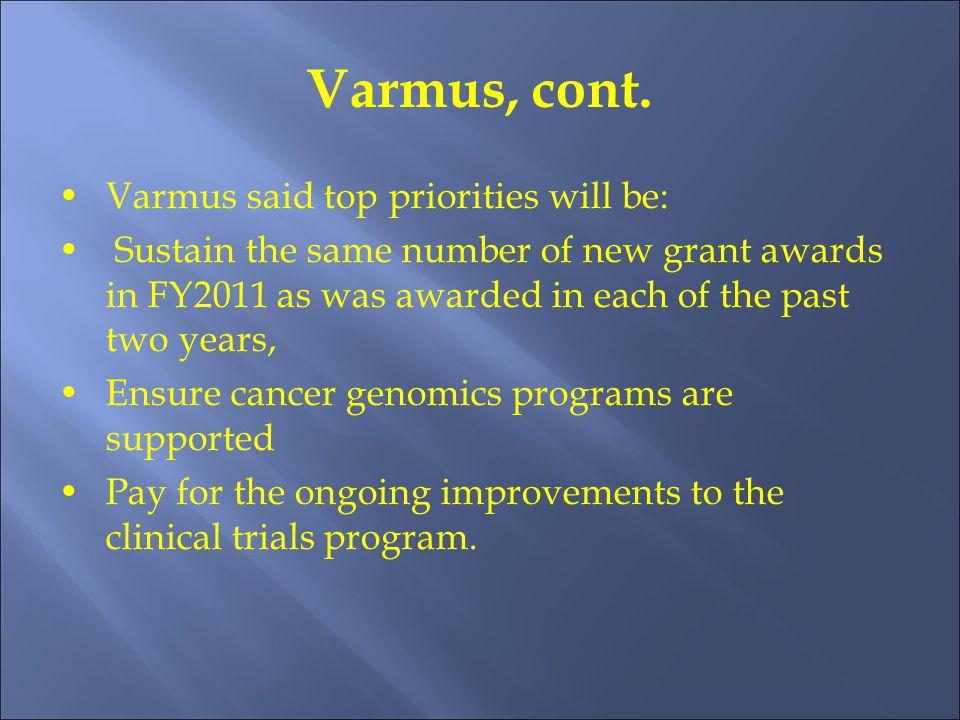 Varmus, cont.