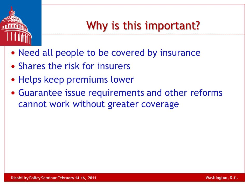 Need all people to be covered by insurance Shares the risk for insurers Helps keep premiums lower Guarantee issue requirements and other reforms canno