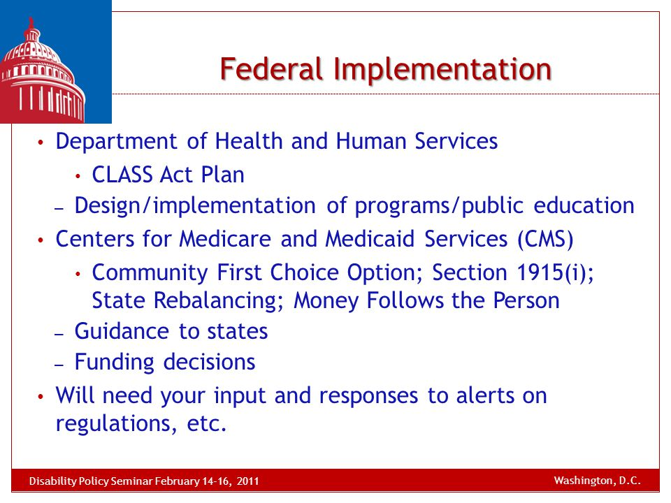 Department of Health and Human Services CLASS Act Plan – Design/implementation of programs/public education Centers for Medicare and Medicaid Services