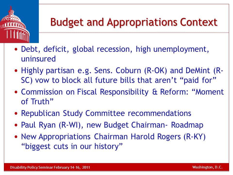 Debt, deficit, global recession, high unemployment, uninsured Highly partisan e.g. Sens. Coburn (R-OK) and DeMint (R- SC) vow to block all future bill