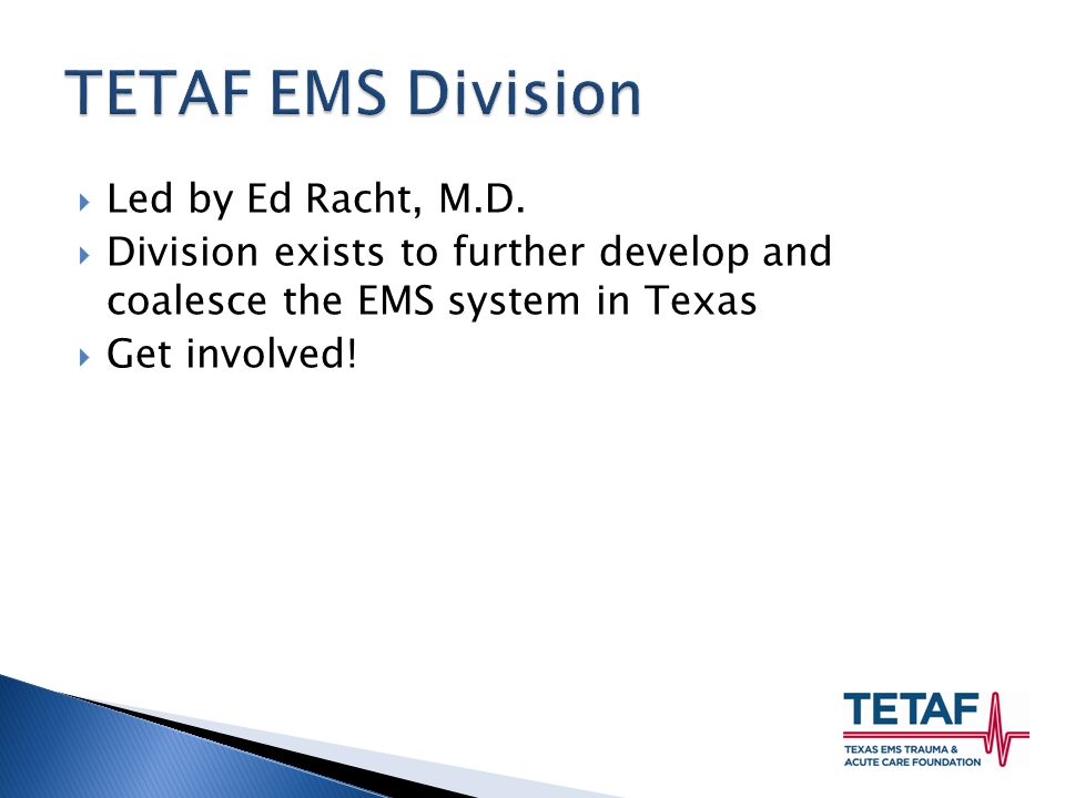  Led by Ed Racht, M.D.