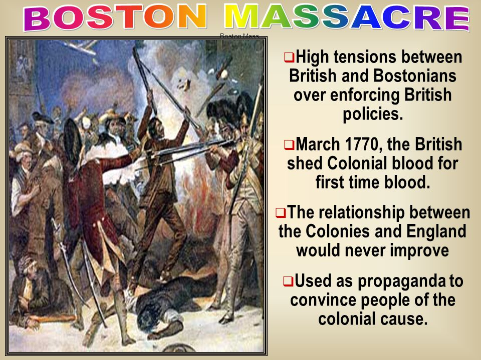 HHigh tensions between British and Bostonians over enforcing British policies.