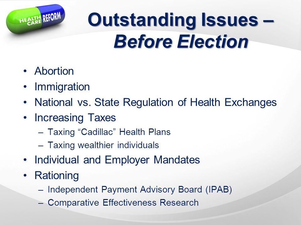 Outstanding Issues – Before Election Abortion Immigration National vs.