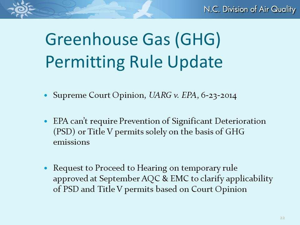 Greenhouse Gas (GHG) Permitting Rule Update Supreme Court Opinion, UARG v.