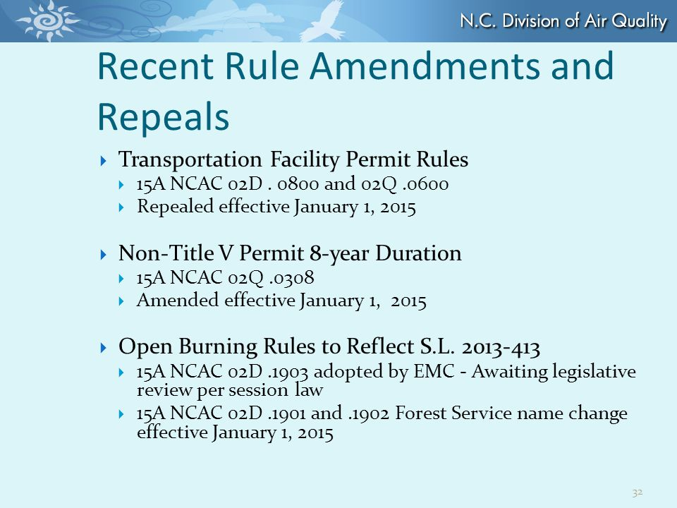 Recent Rule Amendments and Repeals  Transportation Facility Permit Rules  15A NCAC 02D.