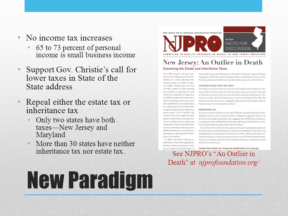 New Paradigm No income tax increases 65 to 73 percent of personal income is small business income Support Gov.