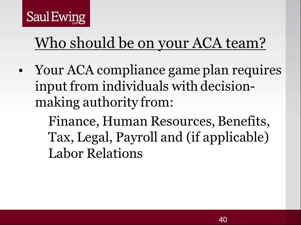 Who should be on your ACA team.