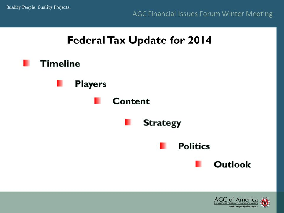 AGC Financial Issues Forum Winter Meeting Federal Tax Update for 2014