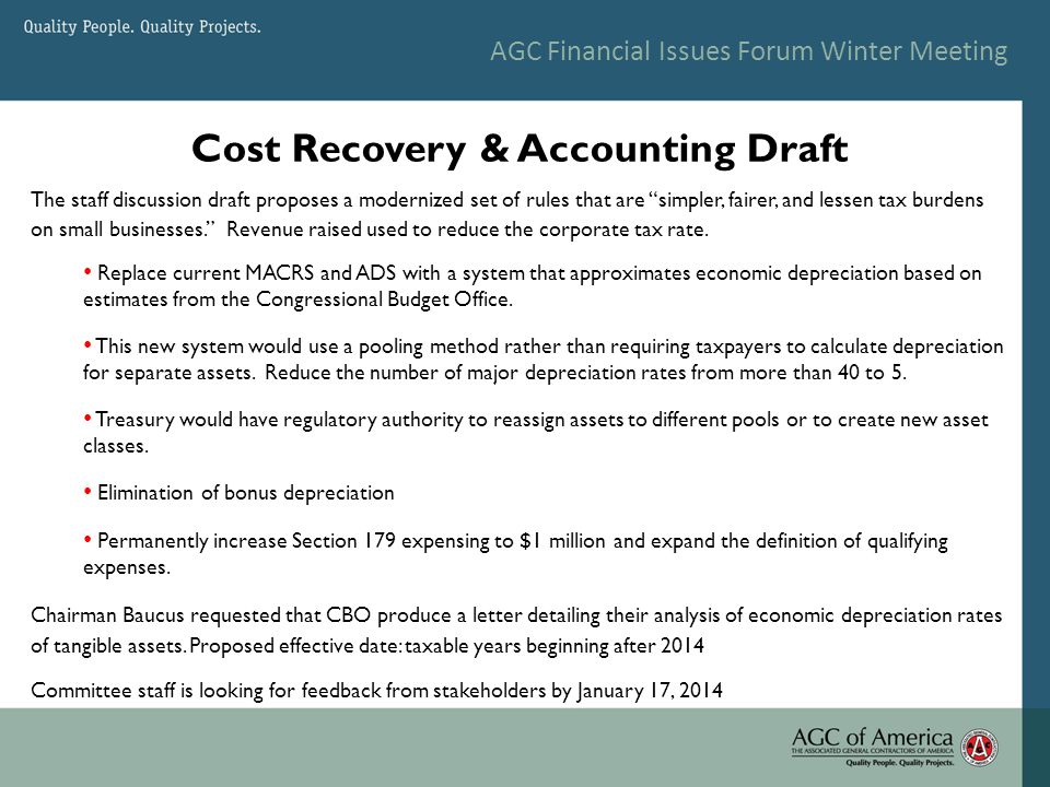 AGC Financial Issues Forum Winter Meeting The staff discussion draft proposes a modernized set of rules that are simpler, fairer, and lessen tax burdens on small businesses. Revenue raised used to reduce the corporate tax rate.