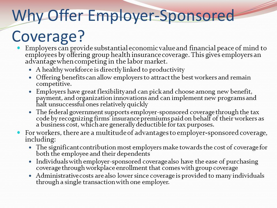Why Offer Employer-Sponsored Coverage.