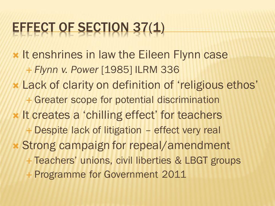  It enshrines in law the Eileen Flynn case  Flynn v.