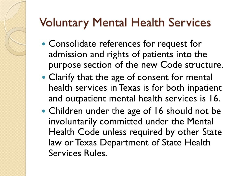Voluntary Mental Health Services Consolidate references for request for admission and rights of patients into the purpose section of the new Code stru