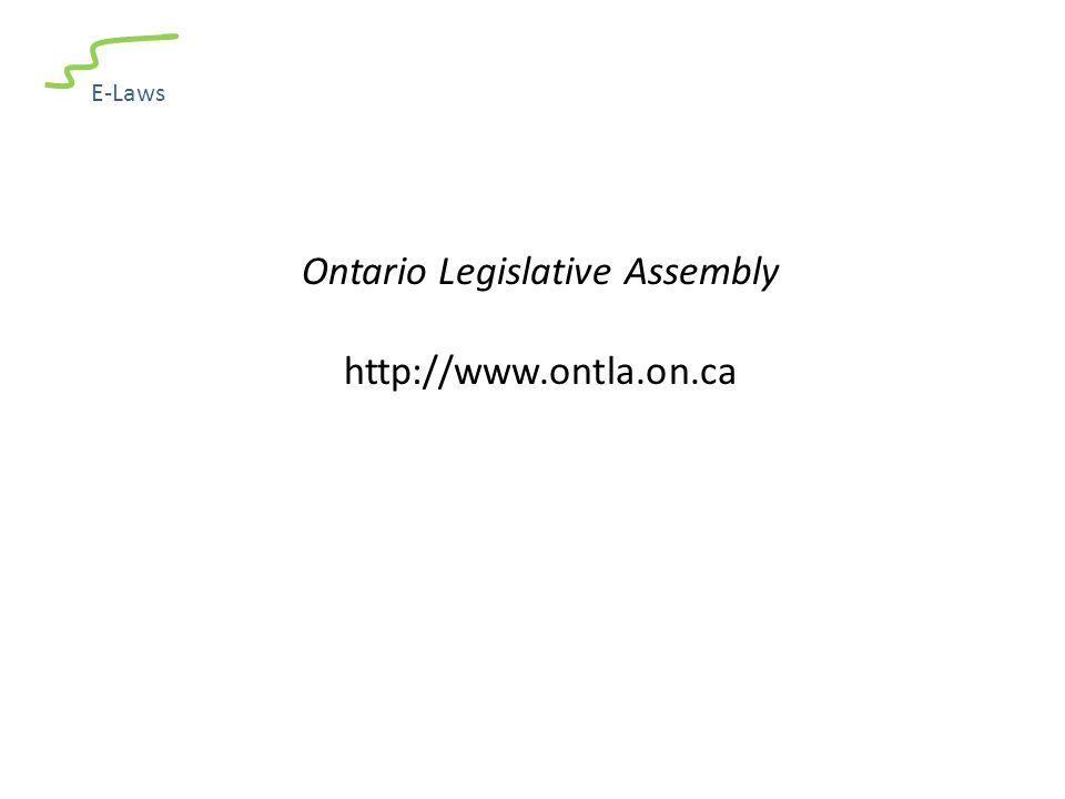 E-Laws Ontario Legislative Assembly http://www.ontla.on.ca