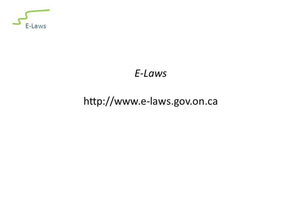 E-Laws http://www.e-laws.gov.on.ca