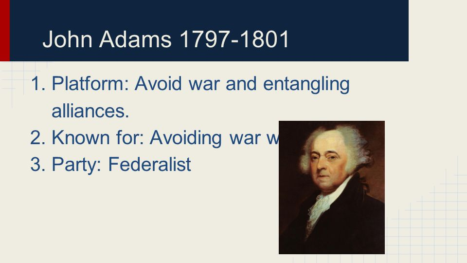 Thomas Jefferson 1801-1809 1.Platform: Wanted smaller military and states rights.