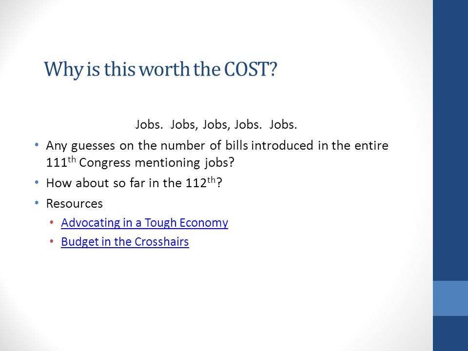 Why is this worth the COST. Jobs. Jobs, Jobs, Jobs.