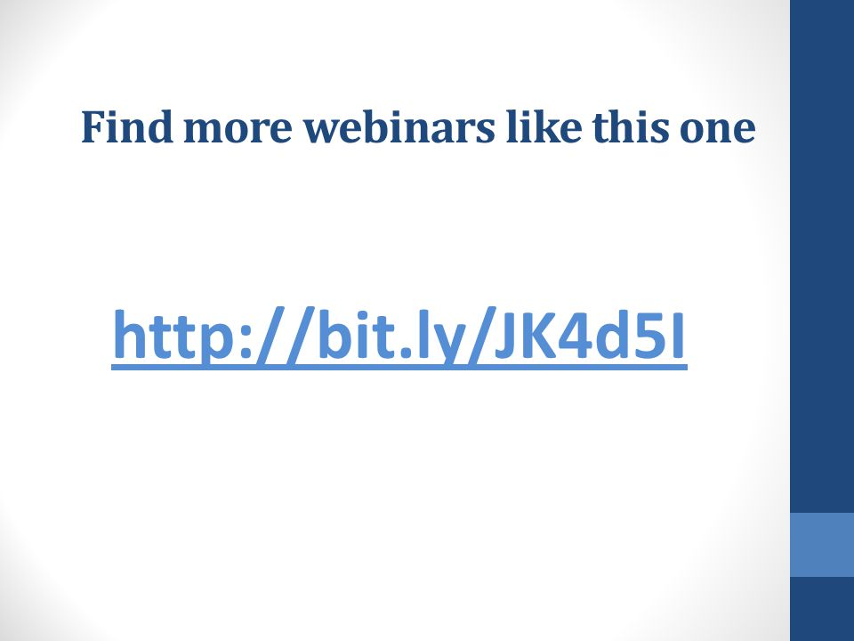 Find more webinars like this one http://bit.ly/JK4d5I
