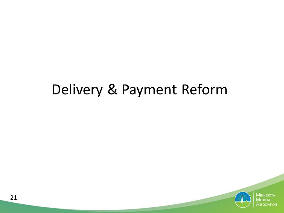 Delivery & Payment Reform 21