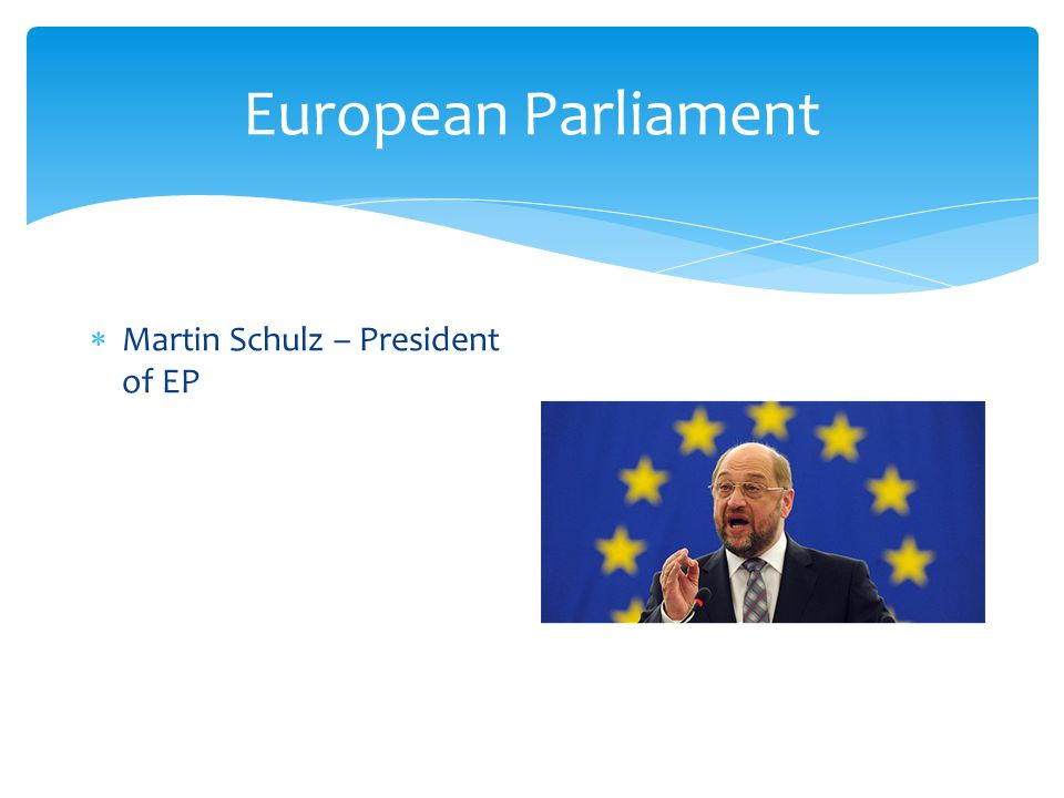  Martin Schulz – President of EP
