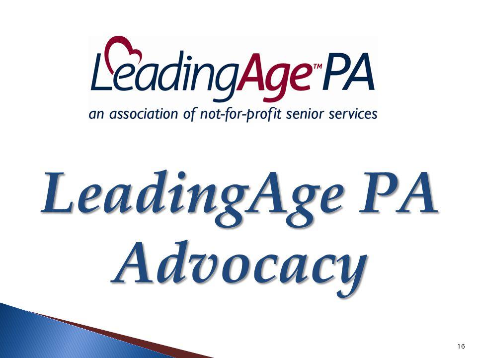 16 LeadingAge PA Advocacy