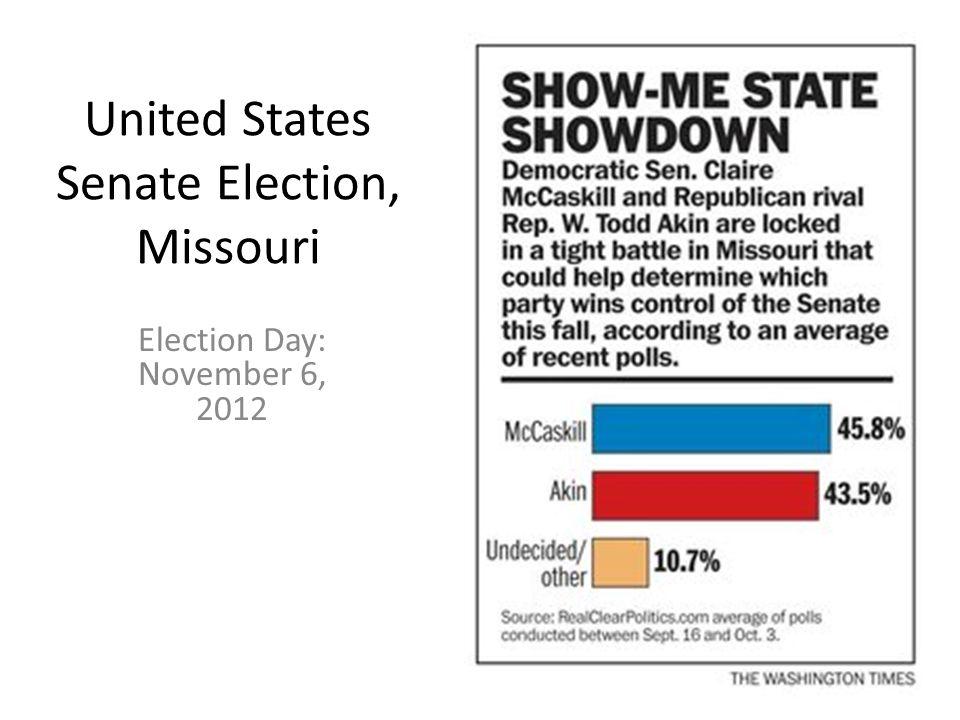 United States Senate Election, Missouri Election Day: November 6, 2012