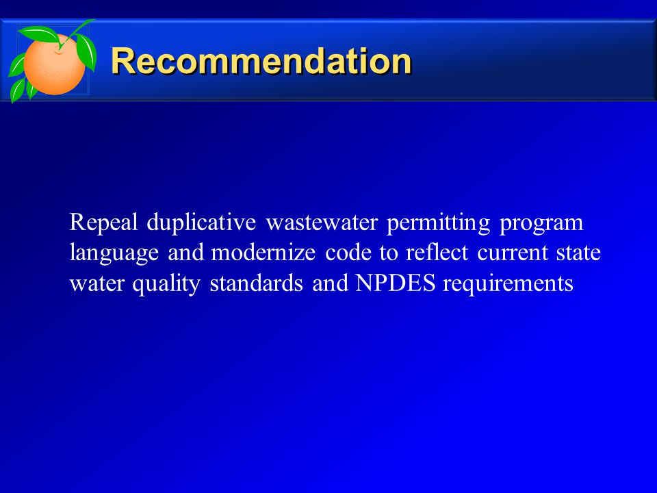 Repeal duplicative wastewater permitting program language and modernize code to reflect current state water quality standards and NPDES requirements Recommendation