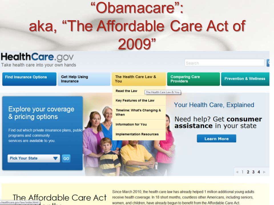 Obamacare : aka, The Affordable Care Act of 2009 Healthcare.gov