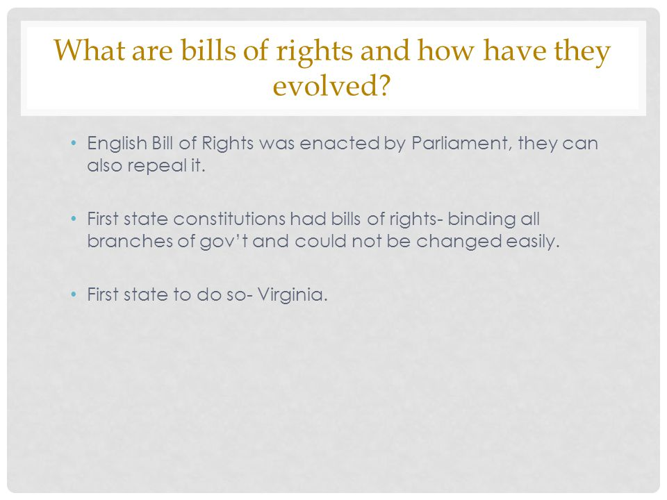 What are bills of rights and how have they evolved.