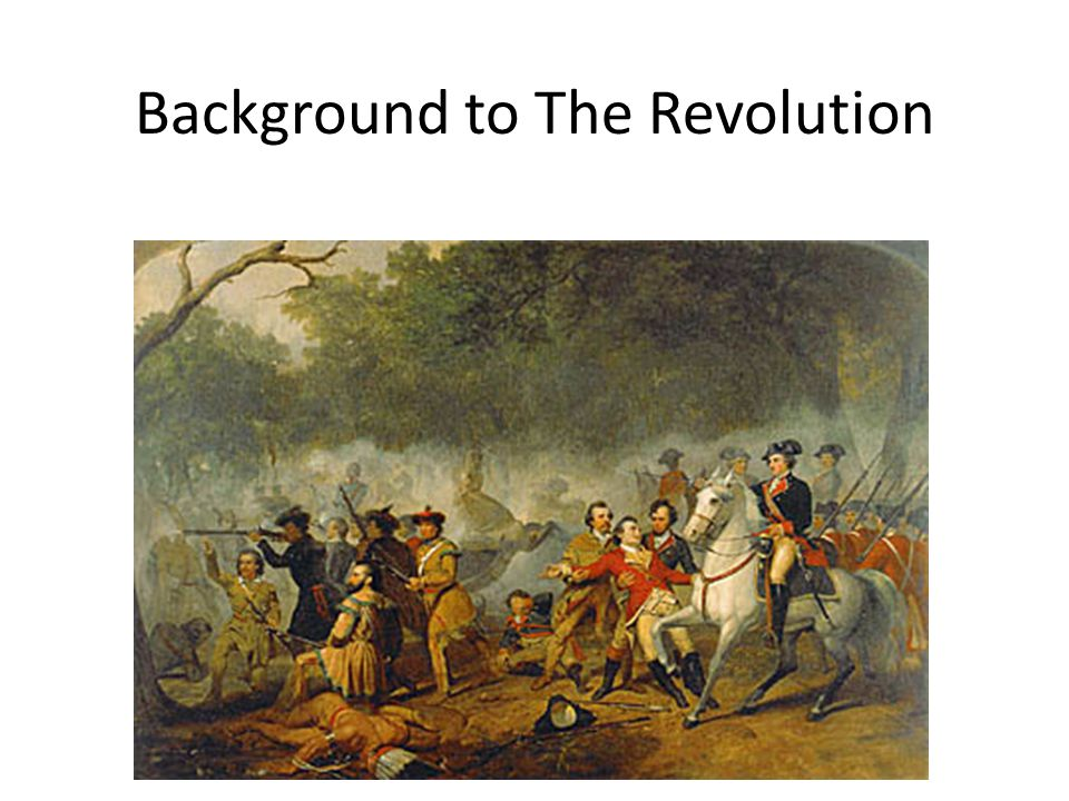 Background to The Revolution Ideas and Events