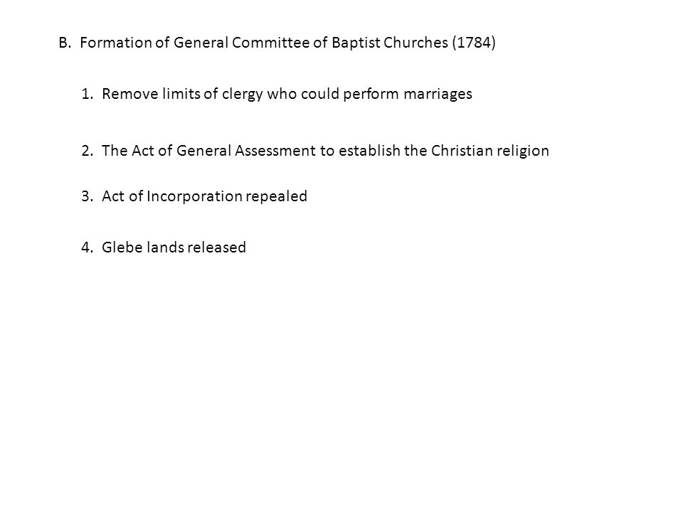 B. Formation of General Committee of Baptist Churches (1784) 1.