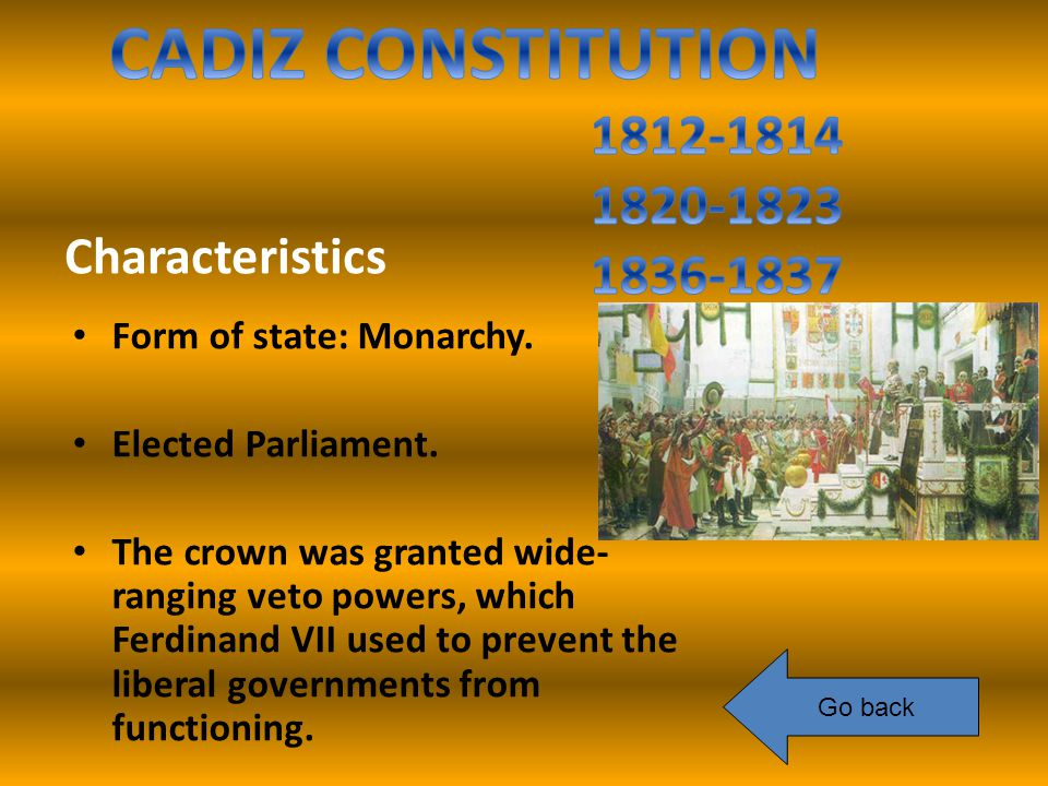 Characteristics Form of state: Monarchy. Elected Parliament.