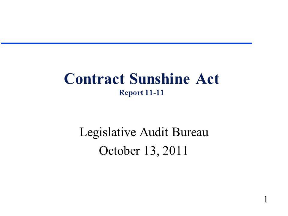 1 Contract Sunshine Act Report 11-11 Legislative Audit Bureau October 13, 2011