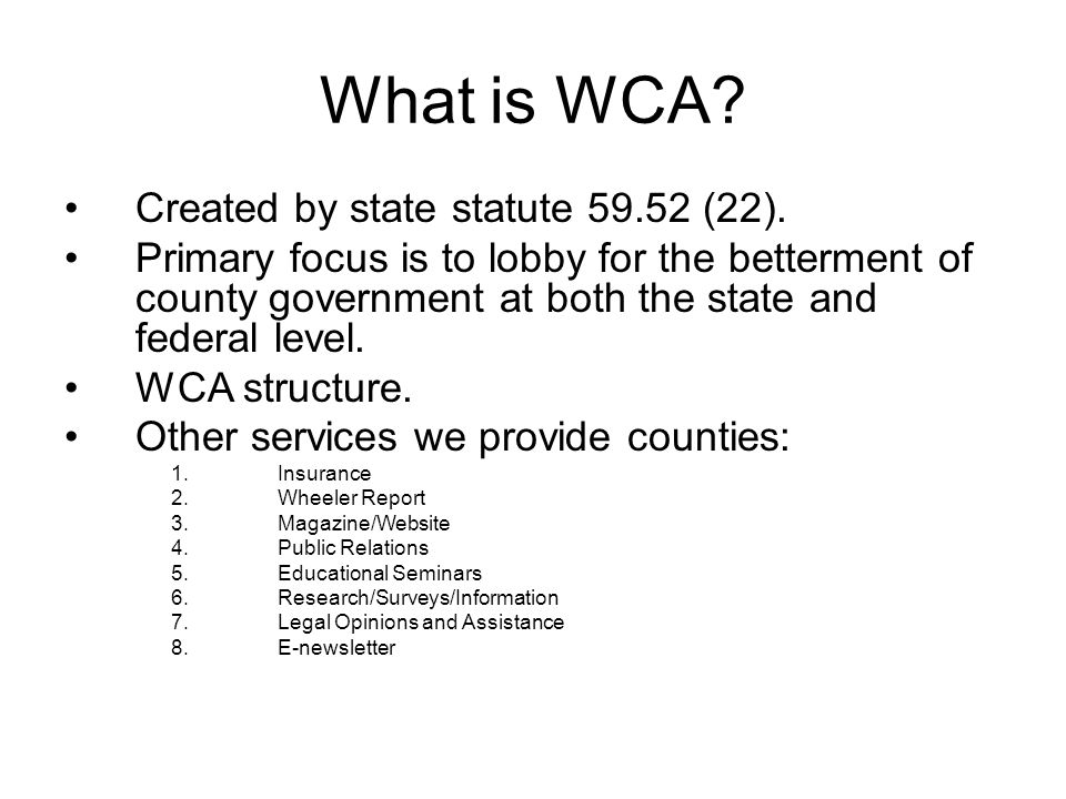 What is WCA.