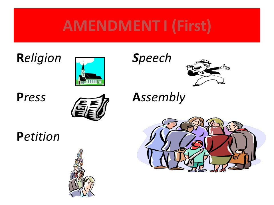 AMENDMENT I (First) Religion Speech Press Assembly Petition
