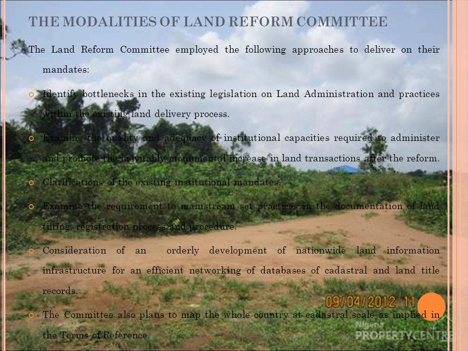 The Land Reform Committee employed the following approaches to deliver on their mandates: Identify bottlenecks in the existing legislation on Land Administration and practices within the existing land delivery process.