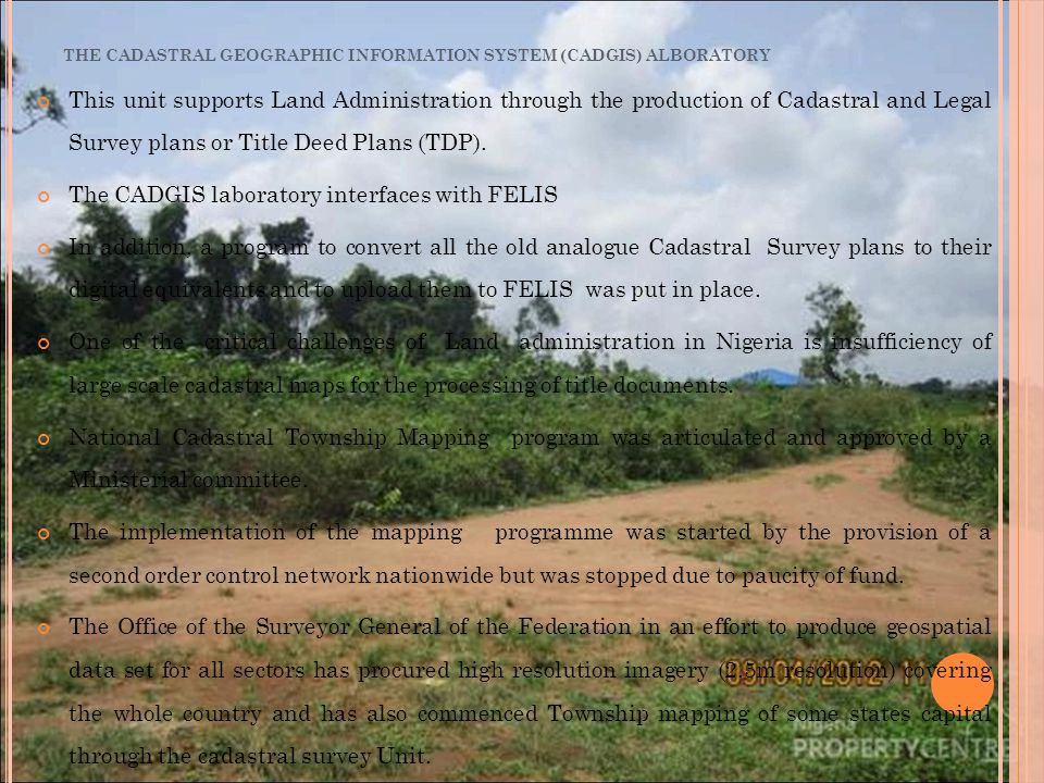 This unit supports Land Administration through the production of Cadastral and Legal Survey plans or Title Deed Plans (TDP).