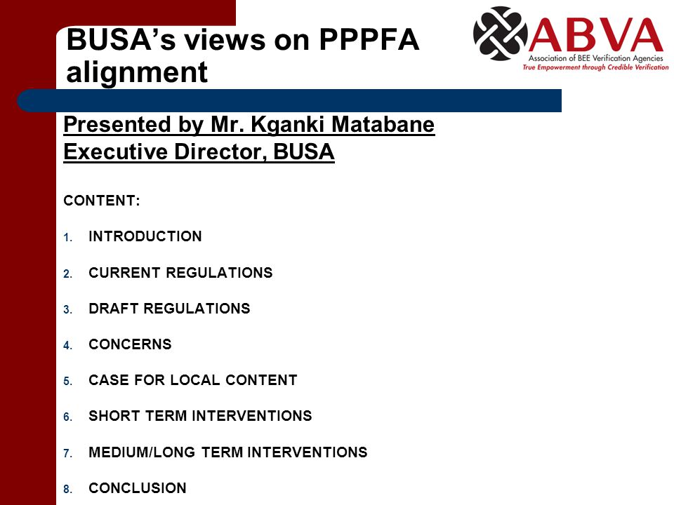 BUSA's views on PPPFA alignment Presented by Mr.