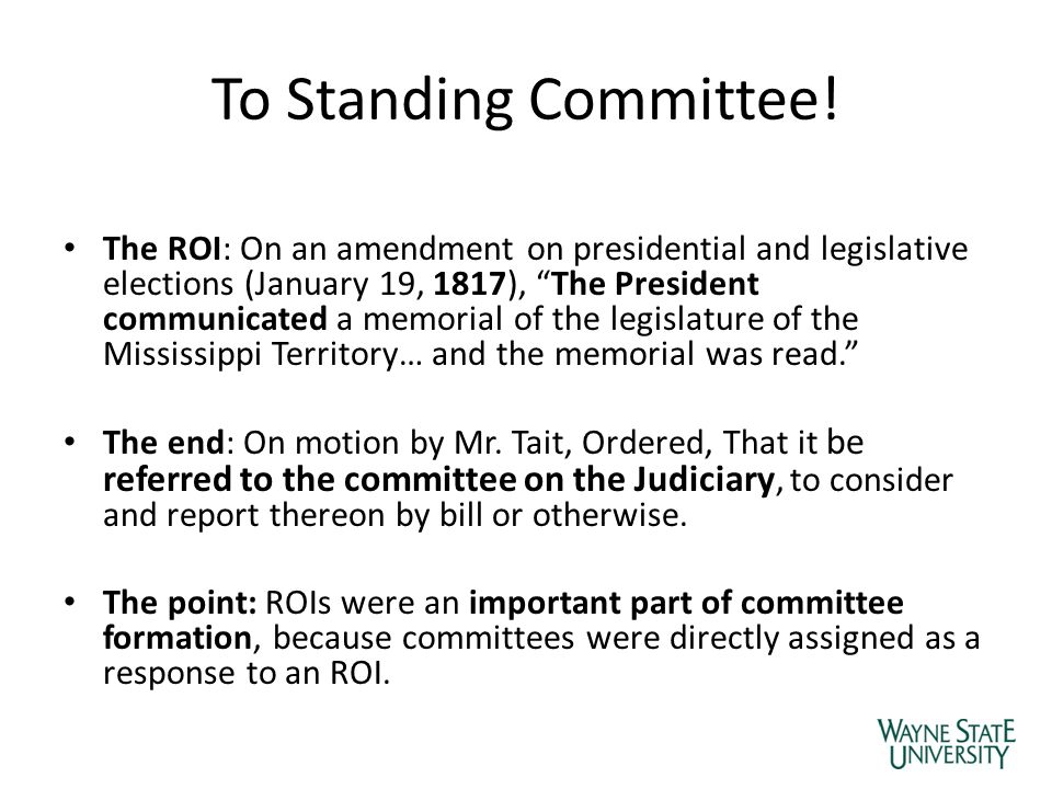 "To Standing Committee! The ROI: On an amendment on presidential and legislative elections (January 19, 1817), ""The President communicated a memorial o"