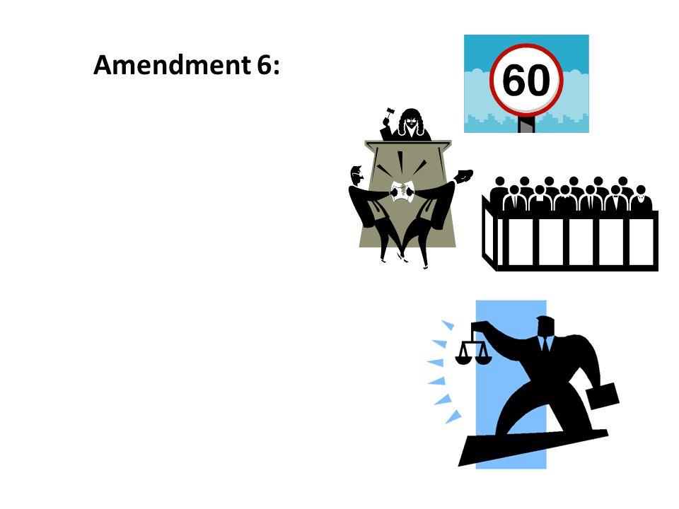 Amendment 6: