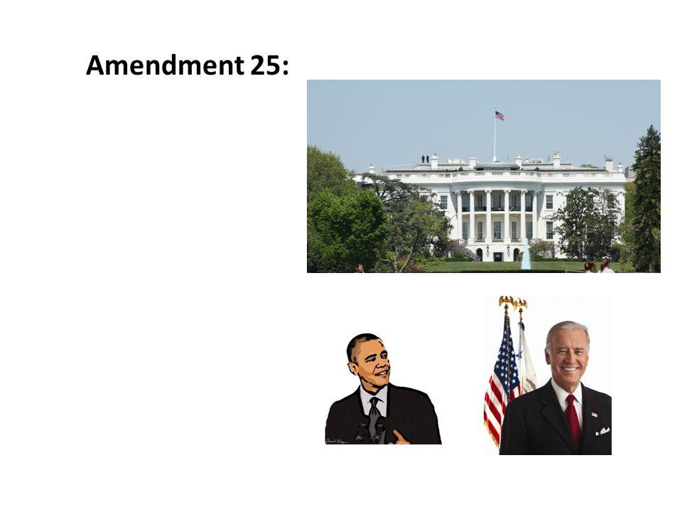 Amendment 25: