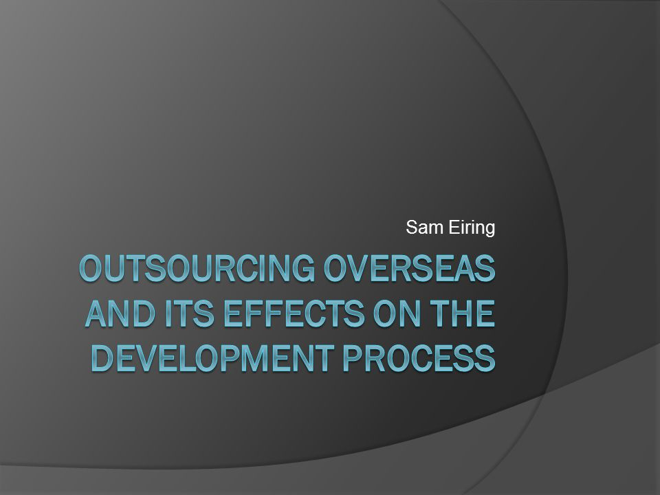 Outsourcing Software Development  Outsourcing Software Development involves shifting of software development activities by a company to third party service vendors or software firms that may be located in offshore destinations. (www.cyfuture.com)www.cyfuture.com  Outsourcing began in the late 1990's when the cost of IT development skyrocketed because of the hype of the internet.