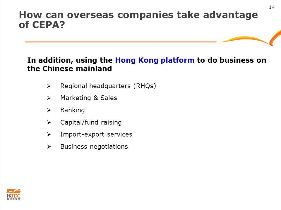 How can overseas companies take advantage of CEPA.
