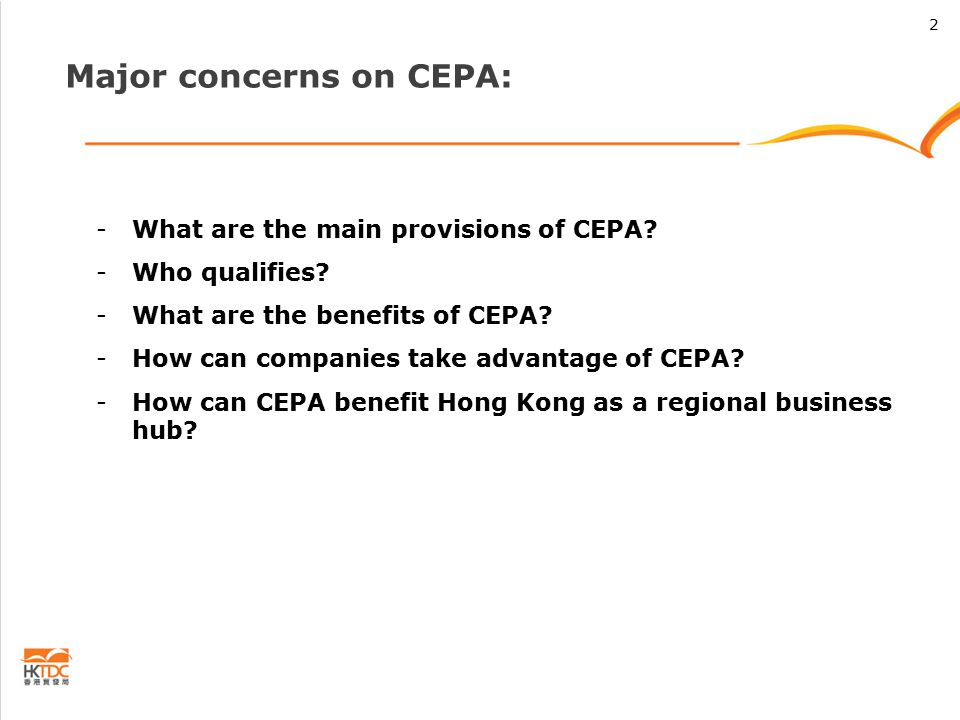 Major concerns on CEPA: -What are the main provisions of CEPA.