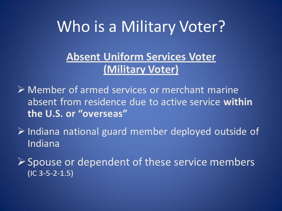 Who is a Military Voter.